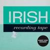 Cover of the album Irish Recording Tape
