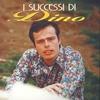 Cover of the album I Successi Di Dino