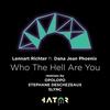 Couverture de l'album Who the Hell Are You (feat. Dana Jean Phoenix) - EP