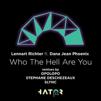 Couverture du titre Who the Hell Are You (feat. Dana Jean Phoenix) - EP