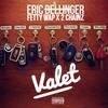 Couverture de l'album Valet (feat. Fetty Wap & 2 Chainz) - Single