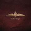 Cover of the album Civil Twilight