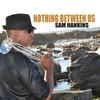 Couverture de l'album Nothing Between Us