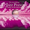 Cover of the album Most Relaxing Jazz Piano In the Universe