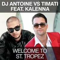 Couverture du titre Welcome to St. Tropez (DJ Antoine vs. Timati) [feat. Kalenna] - EP