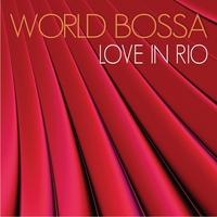 Couverture du titre World Bossa Love In Rio (Male & Female Performance)