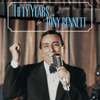 Cover of the track Fifty Years: The Artistry of Tony Bennett