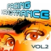 Cover of the album Facing Hardtrance, Vol. 2 (The Best in Progressive and Melodic Trance)