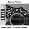 Couverture de l'album Ismael Rivera's el Bembón de Elena