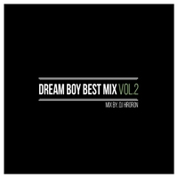 Cover of the track DREAM BOY BEST MIX vol.2 (Mixed by DJ HIRORON)