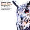 Cover of the album Eternal Beauty (feat. Michael Wollny, Lars Danielsson, Johan Norberg & Rasmus Khilberg)