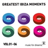 Cover of the album Music for Dreams - Greatest Ibiza Moments, Vol. 1-6