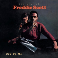 Cover of the track Cry to Me: The Best of Freddie Scott