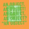 Couverture de l'album An Object
