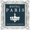 Cover of the album Hotel Paris - Deluxe Parisian Grooves ( Classic Sounds From The World Famous Hotel )