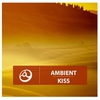 Cover of the album Ambient Kiss