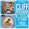Cover of the album 21 Today/32 Minutes and 17 Seconds With Cliff Richard