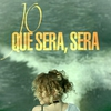 Cover of the album Que Sera, Sera - Single