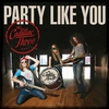 Cover of the album Party Like You - Single