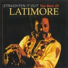 Cover of the album Let's Straighten It Out: The Best of Latimore