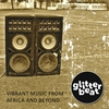 Couverture de l'album Glitterbeat - Vibrant Music from Africa and Beyond
