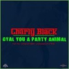 Couverture du titre Gyal You A Party Animal