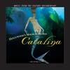 Cover of the album Hollywood's Magical Island - Catalina (Soundtrack from the Feature Documentary)
