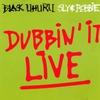Couverture de l'album Dubbin' It Live