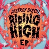 Cover of the album Riding High - EP