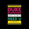 Cover of the album Need U (100%) [feat. A*M*E] - EP