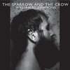 Cover of the album The Sparrow and the Crow