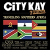 Couverture de l'album City Kay & Friends (Travelling Southern Africa)
