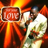 Couverture de l'album The Best of Sir Charles Jones - For Your Love