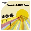 Couverture de l'album ArtDontSleep presents From L.A. With Love
