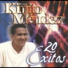 Cover of the album 20 Exitos: Kinito Mendez, Vol. 1 & 2