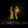 Cover of the album Jazz Meets Cuba