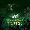 Couverture de l'album Don't Think Twice