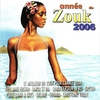 Cover of the album Anneé du Zouk 2006