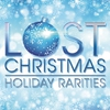 Cover of the album Lost Christmas - Holiday Rarities