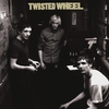 Cover of the album Twisted Wheel