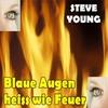 Couverture de l'album Blaue Augen heiss wie Feuer - EP