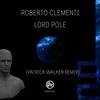 Couverture de l'album Lordpole (Inc Patrick Walker Remix) - Single