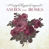Cover of the album Ashes and Roses
