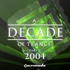 Cover of the album A Decade of Trance - 2004, Pt. 4