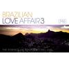 Couverture de l'album Brazilian Love Affair 3