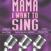 Cover of the album Mama, I Want to Sing