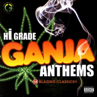 Cover of the track Hi Grade Ganja Anthems