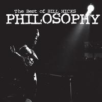 Couverture du titre Philosophy: The Best of Bill Hicks