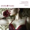 Cover of the album Erotic Music, Vol. 2