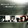 Cover of the album Sounds From the Matrix 007
